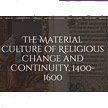 The Material Culture of Religious Change and Continuity